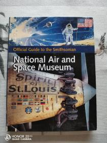 National Air and Space Museum (Official Guide to the Smithsonian)美国国家航空航天博物馆