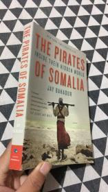 THE PIRATES OF SOMALIA Inside Their Hidden World