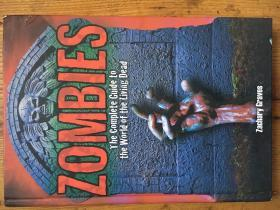Zombies: The Complete Guide to the World of the Living Dead 【英文 精装 】