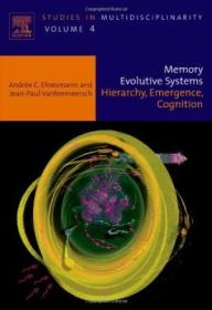 Memory Evolutive Systems; Hierarchy, Emergence, Cognition, Volume 4
