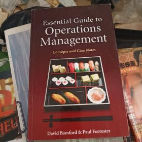 Essential Guide to Operations Management: Concepts and Case Notes  运营人员要点