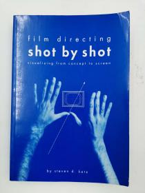 Film Directing Shot by Shot: Visualizing from Concept to Screen 电影导演镜头:从概念到画面的可视化