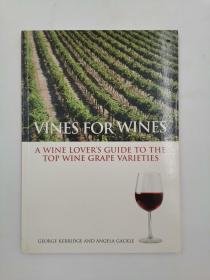 Vines for Wines: A Wine Lover's Guide to the Top Wine Grape Varieties