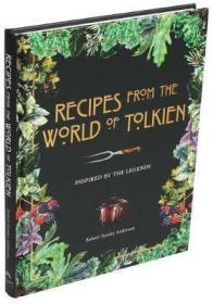 预售托尔金世界的食谱英版Recipes from the World of Tolkien : Inspired by the Legends