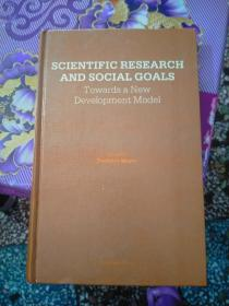 SCIENTIFIC RESEARCH AND SOCIAL GOALS