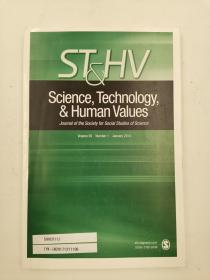 science technology & human values volume 39 number 1 january 2014 科学技术与人类价值第39卷2014年1月1日
