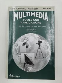 multimedia tools and applications volume 76 number 5 march 2017 多媒体工具与应用第76卷2017年3月第5期