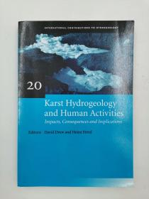 karst hydrogeology and human activities impacts consequences and implications 岩溶水文地质与人类活动影响后果及启示
