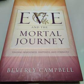 EVE AND THE MORTAL JOURNEY