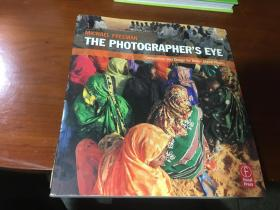 The Photographer's Eye:Composition and Design for Better Digital Photos