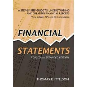 Financial Statements:A Step-by-Step Guide to Understanding and Creating Financial Reports