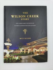The Wilson Creek Story 威尔逊溪的故事