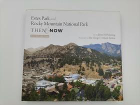 estes park and rocky mountain national park then now revised edition