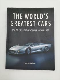 THE WORLD'S GREATEST CARS 250 OF THE MOST MEMORABLE AUTOMOBILES