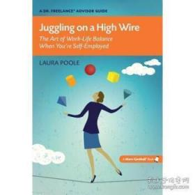 Juggling on a High Wire: The Art of Work-L...-高空杂耍:工作的艺术。。。