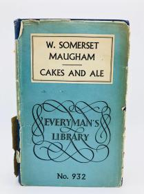 W.Somerset Maugham: Cakes and Ale or the Skeleton in the Cupboard 英文原版-《威廉·萨默塞特·毛姆:蛋糕与麦芽酒,或橱柜里的骷髅》(蛋糕与淡色啤酒,或橱柜里的骷髅)(寻欢作乐,或橱柜里的骷髅)(人人文库)