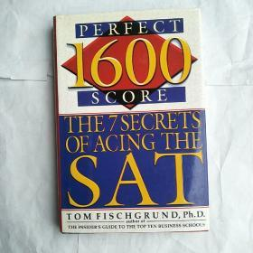 1600 Perfect Score  The 7 Secrets of Acing the SAT