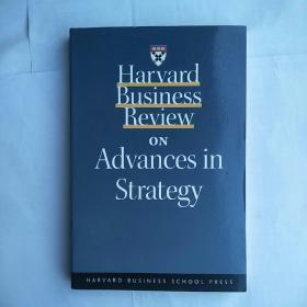 Harvard Business Review on Advances in Strategy  哈佛商业评论之战略至胜