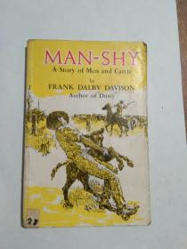 MAN-SHY Astory of men and cattle by frank dalby davison