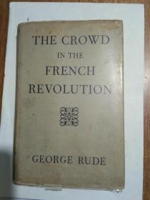 THE CROWD IN THE FRENCH REVOLUTION【1967年精装本】