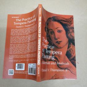 The Practice of Tempera Painting: Materials and Methods 蛋彩画的实践:材料与方法