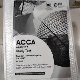 正版 ACCA Taxation-UK(TX-UK)FA2019  Stady Text  For  exams in June 2020,September 2020,December 2020 and March 20219781509728176
