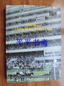 The Royal Hong kong Jockey Club《皇家香港賽馬會》大16開精裝畫冊