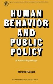 Human Behavior and Public Policy: A Political Psychology-人类行为与公共政策:一种政治心理学