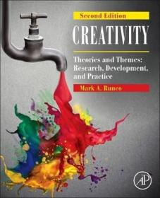 Creativity : Theories and Themes: Research, Development, and Practice-创意:理论与主题:研究、发展与实践