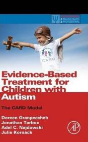 Evidence-Based Treatment for Children with Autism : The CARD Model-自闭症儿童的循证治疗:卡片模型