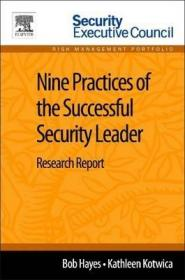 Nine Practices of the Successful Security Leader : Research Report-成功安全领导者的九种实践:研究报告