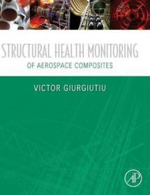 Structural Health Monitoring of Aerospace Composites-航天复合材料结构健康监测