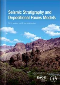 Seismic Stratigraphy and Depositional Facies Models-地震地层学与沉积相模型