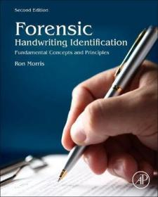 Forensic Handwriting Identification : Fundamental Concepts and Principles-法医笔迹鉴定:基本概念与原则
