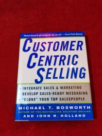 CUSTOMER CENTRIC SELLING 精装16开