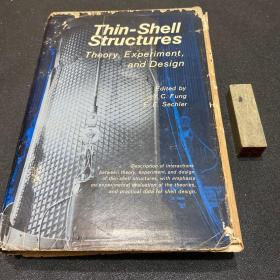 Thin-Shell Structures Theory,Experiment,and Design(薄壳结构理论与设计)  (冯元祯签赠本,赠予陈永寿教授)