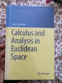现货 Calculus and Analysis in Euclidean Space: A First Course (Undergraduate Texts in Mathematics)  英文原版
