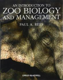 预订2周到货  An Introduction to Zoo Biology and Management   英文原版 Paul A. Rees