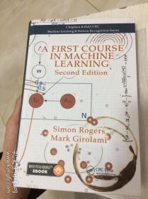 现货 A First Course in Machine Learning, 2e (Machine Learning & Pattern Recognition) 英文原版 机器学习基础教程 西蒙·罗杰斯 Simon Rogers , Mark Girolami
