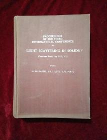 PROCEEDINGS OF THE THIRD INTERNATIONAL CONFERENCE ON LIGHT SCATTERING IN SOLIDS(固体中的光散射)【16开精装英文版】
