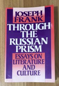 Through the Russian Prism: Essays on Literature and Culture 0-691-01456-6