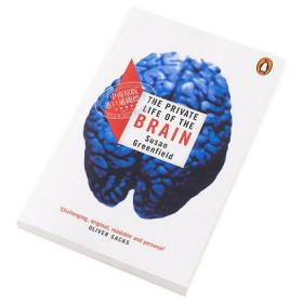 The Private Life of the Brain (Penguin Press Science) 英文原版 大脑的秘密生活 Greenfield, Susan