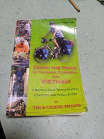 DOWN THE ROAD  IN THAILAND, CAMBODIA  AND在泰国,柬埔寨和