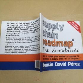 Supply Chain Roadmap: The Workbook 供应链路线图:工作手册
