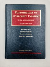 fundamentals of corporate taxation cases and materials fourth editon  企业税务基础与第四版案例编辑