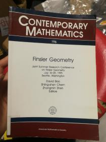 现货 Finsler Geometry: Joint Summer Research Conference on Finsler Geometry, July 16-20, 1995 Contemporary Mathematics   英文原版 Finsler几何学  David Dai-Wai Bao , Shiing-Shen Chern , Zhongmin Shen