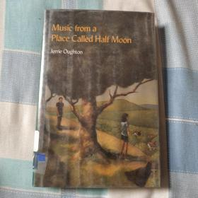Music from a Place Called Half Moon