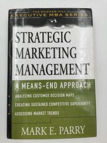 Strategic Marketing Management: A Means-End Approach