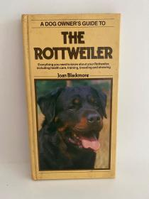《A dog owner's guide to the Rottweiler》狗主人的罗威纳犬指南