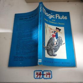 the mogic flute and other children's stories(神笛及其它童话)